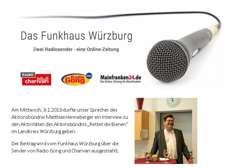 Interview des Funkhaus Würzburg zu den Aktivitäten des Aktionsbündnis Rettet die Bienen im Landkreis - 9.1.2019